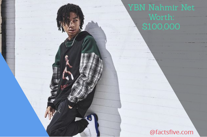 YBN Nahmir Net Worth