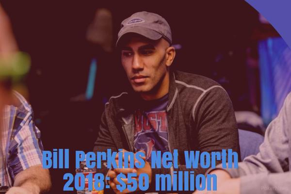Bill Perkins Net Worth